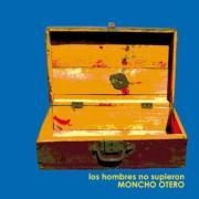 """Portada de """"Los hombres no supieron"""" de Moncho Otero"""